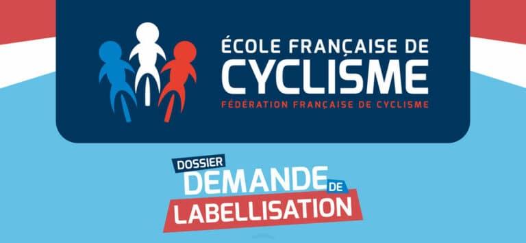 Ecole Française de Cyclisme : labellisation 2021