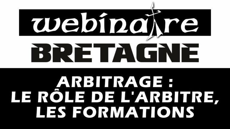 Webinaire : Arbitrage – Le rôle de l'arbitre, les formations