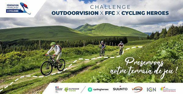 Challenge Outdoorvision x FFC x Cycling Heroes – Préservons notre terrain de jeu !